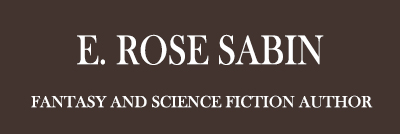 E. Rose Sabin, Fantasy and Science Fiction Author