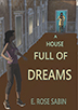 A House Full of Dreams